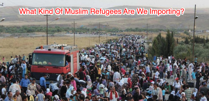 What Kind Of Refugees Are We Bringing In